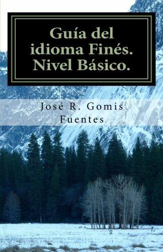 9781469960449: Guía del idioma Finés. Nivel Básico. (Finnish Edition)