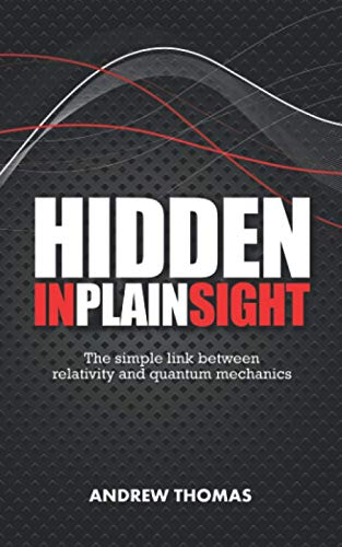Hidden In Plain Sight: The fundamental link: Thomas, Dr Andrew