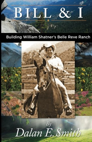 Bill and I: Building William Shatner's Belle: Smith, Mr. Dalan