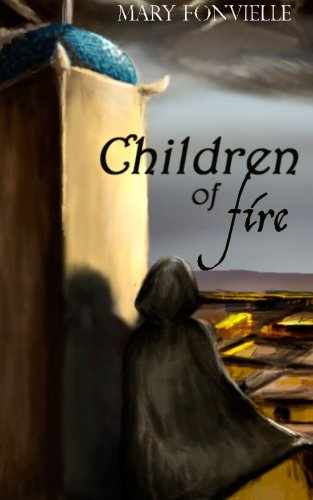 Children of Fire: Fonvielle, Mary
