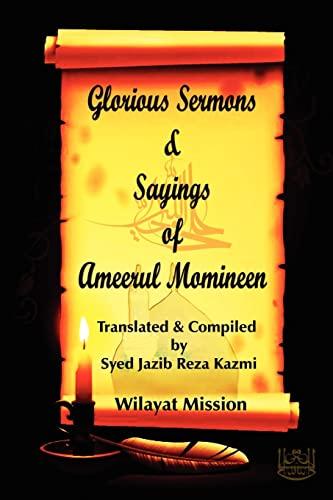 9781469961576: Glorious Sermons & Sayings of Ameerul Momineen