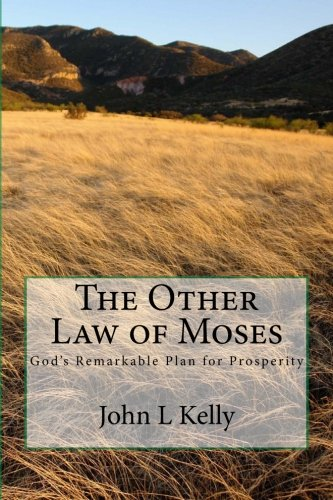9781469961866: The Other Law of Moses: God's Remarkable Plan for Prosperity
