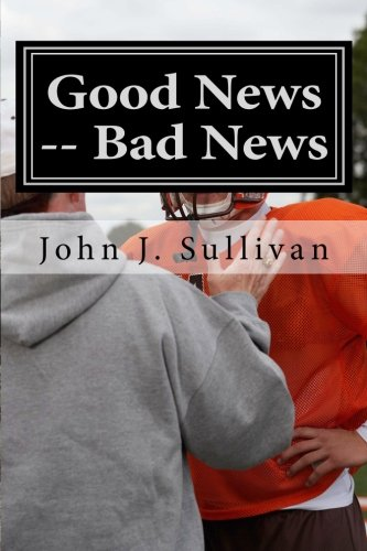 9781469962634: Good News -- Bad News: Leadership Challenges for Servant Leaders