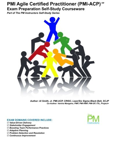 9781469964188: PMI Agile Certified Practitioner (PMI-ACP) Exam Preparation Self-Study Courseware: Part of The PM Instructors Self-Study Series