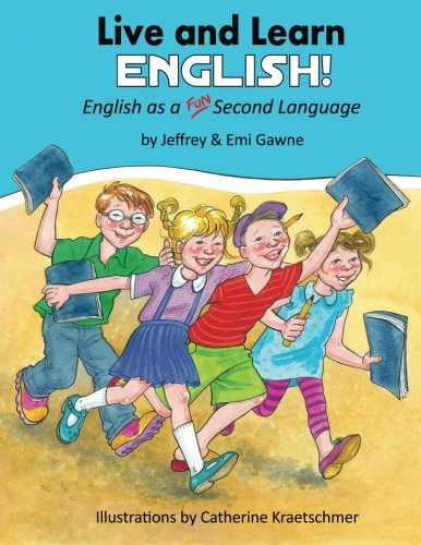 9781469964645: Live and Learn English!: English as a FUN! Second Language: Volume 1