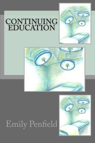 Continuing Education (Paperback): Emily Penfield