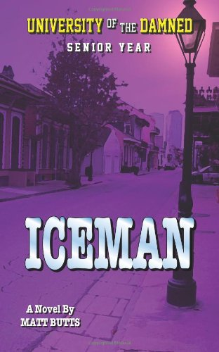 9781469966861: Iceman: University of the Damned Book 4
