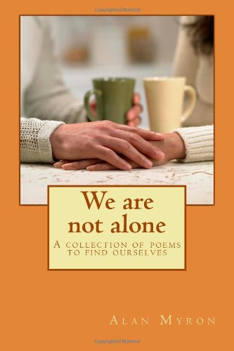 9781469967080: We are not alone: A collection of poems to find ourselves