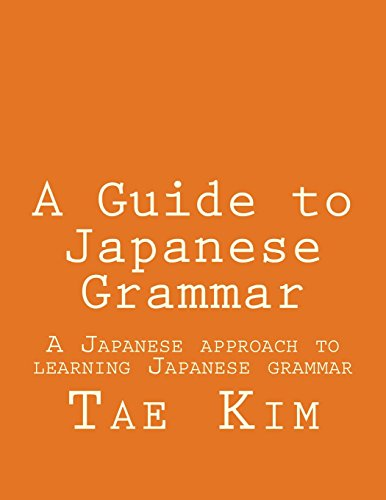 9781469968148: A Guide to Japanese Grammar: A Japanese approach to learning Japanese grammar