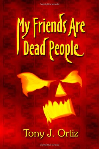 9781469969688: My Friends Are Dead People