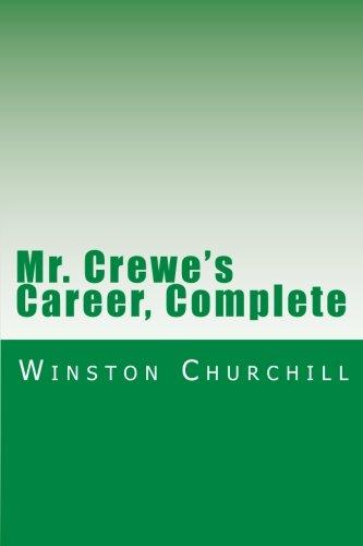 9781469970394: Mr. Crewe's Career, Complete