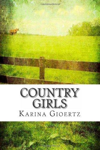 9781469970936: Country Girls