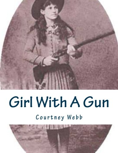 9781469971131: Girl With A Gun (Volume 1)
