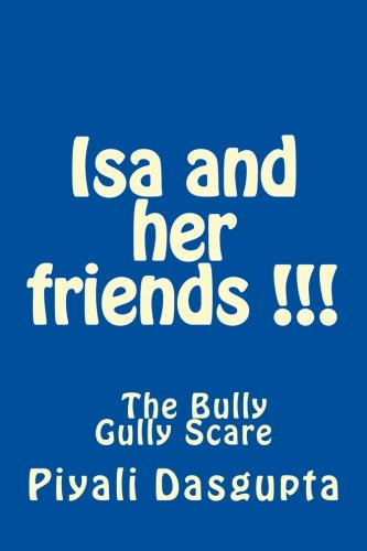 9781469971544: Isa and her friends - Bully Gully Scare