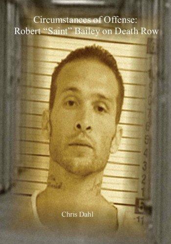 9781469972015: Circumstances of Offense: Robert Saint Bailey on Death Row