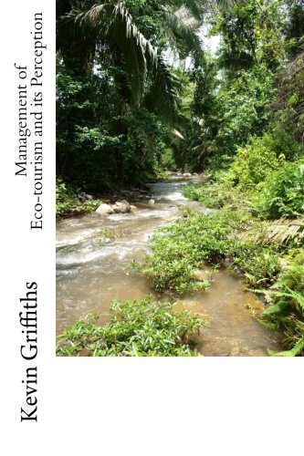 9781469973487: Management of Eco-tourism and its Perception: A Case Study of Belize