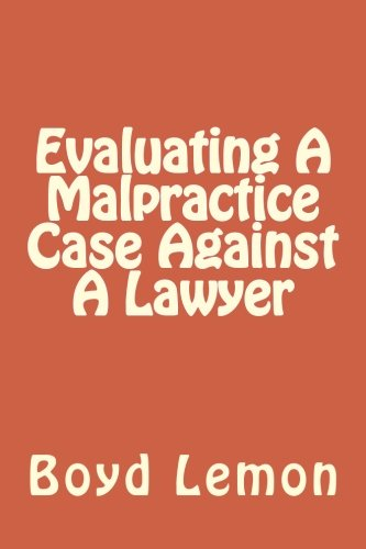 9781469975603: Evaluating A Malpractice Case Against A Lawyer