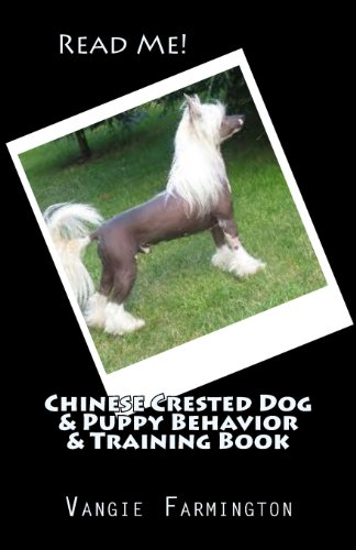 9781469976259: Chinese Crested Dog & Puppy Behavior & Training Book