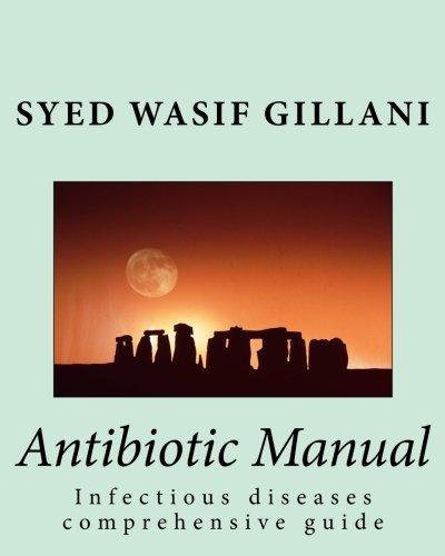 9781469976921: Antibiotic Manual: Infectious diseases comprehensive guide