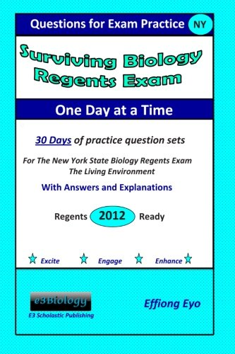 9781469979441: Surviving Biology Regents Exam One Day at a Time: Questions for Exam Practice: 30 Days of Practice Question Sets with Answers and Explanations (Blue Cover)
