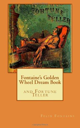 9781469980102: Fontaine's Golden Wheel Dream Book