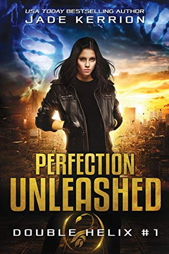 Perfection Unleashed: A Double Helix Novel (Volume: Kerrion, Jade