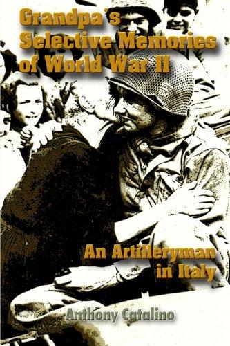 9781469982465: Grandpa's Selective Memories of World War II