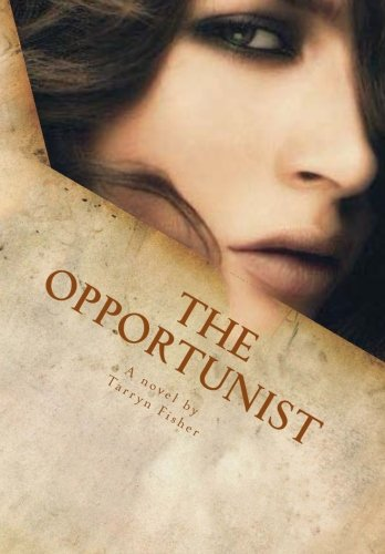 9781469982786: The Opportunist