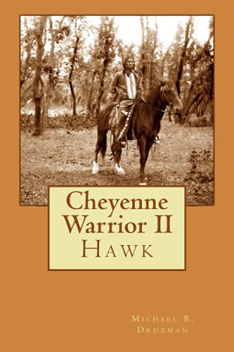 9781469983356: Cheyenne Warrior II: Hawk
