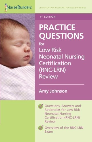 9781469983943: 1st Edition Practice Questions for Low Risk Neonatal ...
