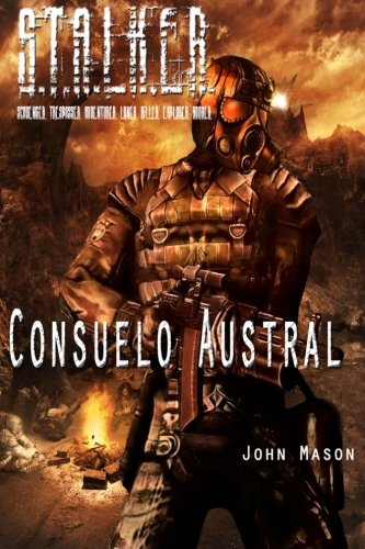 9781469984803: S.T.A.L.K.E.R.: Consuelo Austral / Southern Comfort