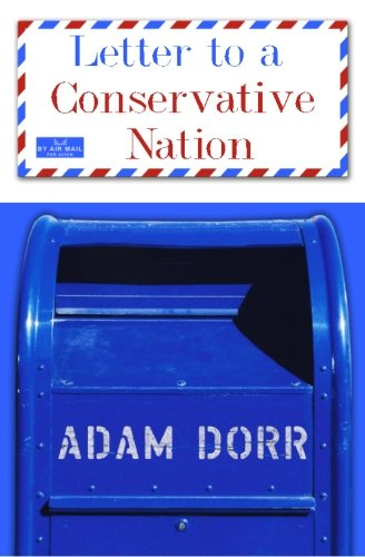 9781469988436: Letter to a Conservative Nation