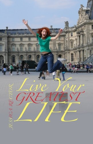 9781469988818: Live Your Greatest Life