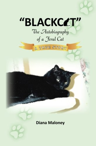 9781469990163: Blackcat The Autobiography of a Feral Cat