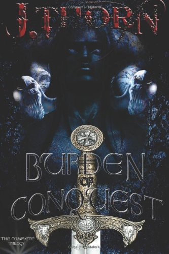 9781469990613: Burden of Conquest: The Complete Trilogy