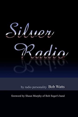 9781469991306: Silver Radio
