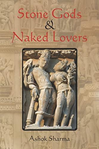9781469992303: Stone Gods & Naked Lovers