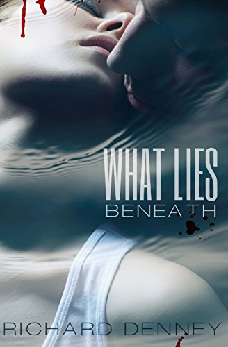 What Lies Beneath (1469994542) by Denney, Richard