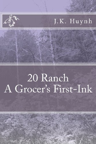 9781469996349: 20 Ranch: A Grocer's First-Ink