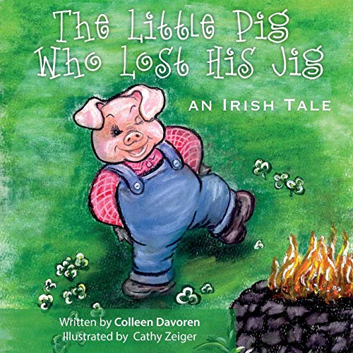 9781469997964: The Little Pig Who Lost His Jig