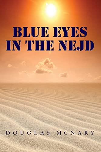 Blue Eyes In The Nejd: McNary, Douglas