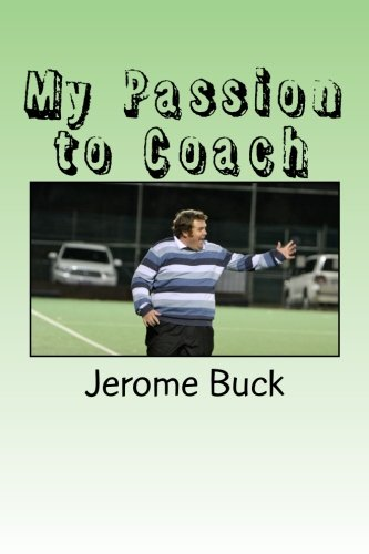 9781469998862: My Passion to Coach