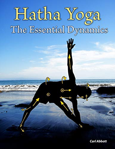 9781470002770: Hatha Yoga: The Essential Dynamics