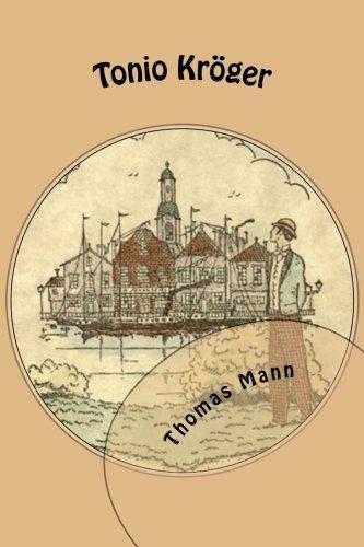 9781470004743: Tonio Kröger: (German, Illustrated) (German Edition)