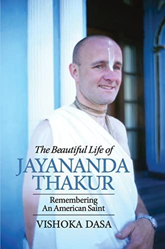 9781470006464: The Beautiful Life of Jayananda Thakur