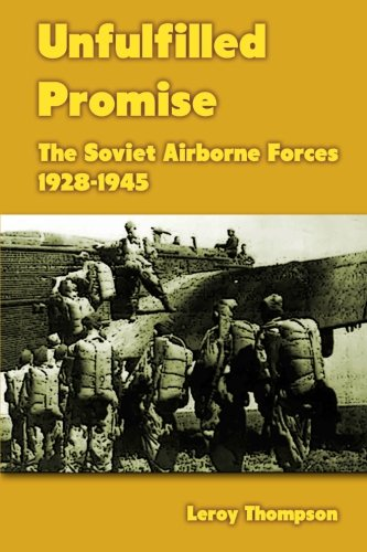 9781470007072: Unfulfilled Promise: The Soviet Airborne Forces 1928-1945