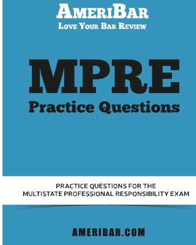MPRE Practice Questions: AmeriBar