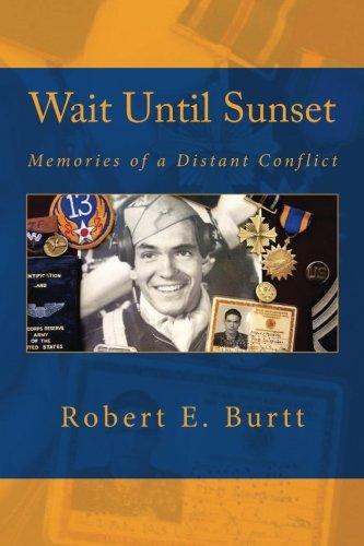 9781470008666: Wait Until Sunset: Memories of a Distant Conflict