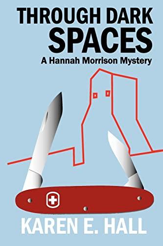 9781470008796: Through Dark Spaces: A Hannah Morrison Mystery (Volume 2)