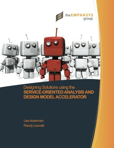 9781470009007: Designing Solutions using the Service-Oriented Analysis and Design Model Accelerator